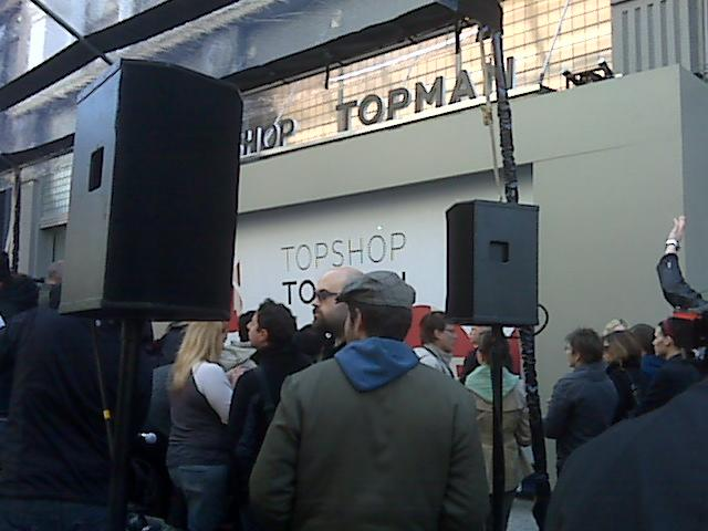 the buzz outside of Topshop, 10am